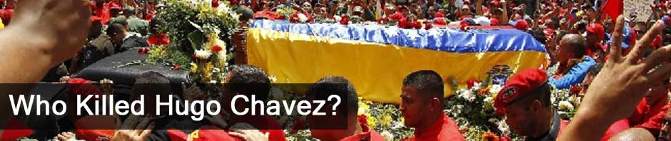 Who-Killed-Hugo-Chavez