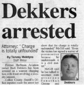 Image of headline: Dekkers arrested